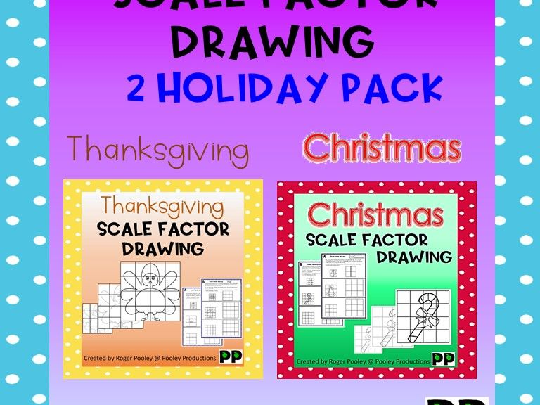 2 Holidays Scale Factor Drawing, 16pgs, teacher notes