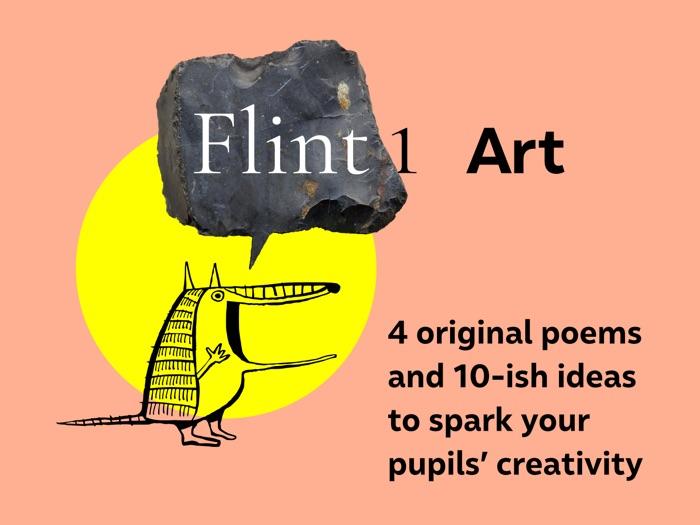 Flint 1, Art: original poems & activities