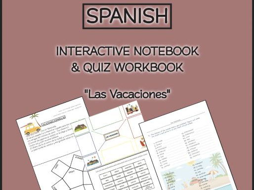 "SPANISH INTERACTIVE NOTEBOOK & QUIZ WORKBOOK ""Las Vacaciones"" Grade 4+"