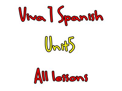 Viva 1 - Year 7 - Unit 5 - All lessons - Mi ciudad