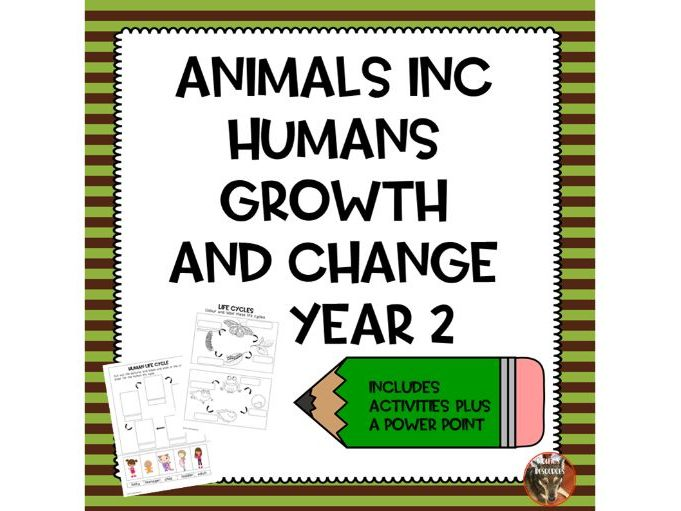 Animals Including Humans Growing and Changing