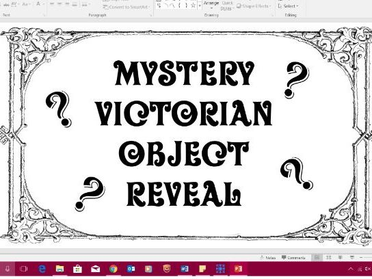 Year 5/6 Victorian Topic Everyday Mystery Items Prediction and Reveal