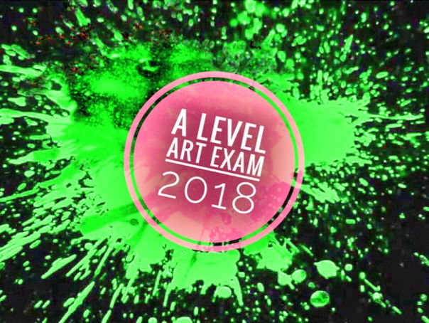Art. AQA A level Art Exam 2018 -SUPPORT RESOURCES.