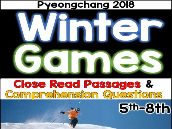 Winter Games 2018: Reading Passages & Comprehension Questions
