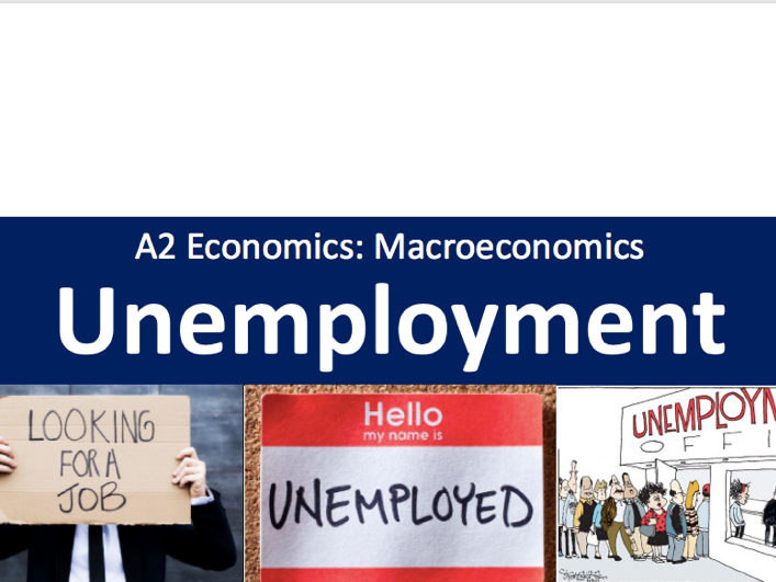 A Level Economics Unemployment