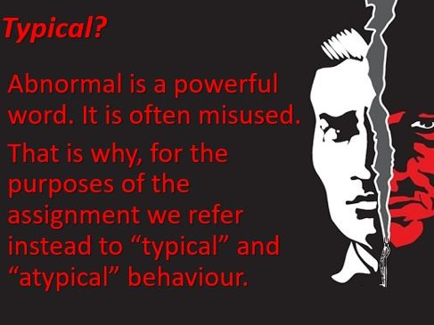 Definitions of Abnormality: Psychopathology