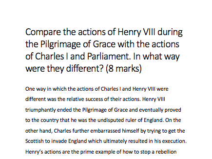 GCSE HISTORY Power and the People Essay (8/8 marks) 'Henry VIII vs Charles I & Parliament'