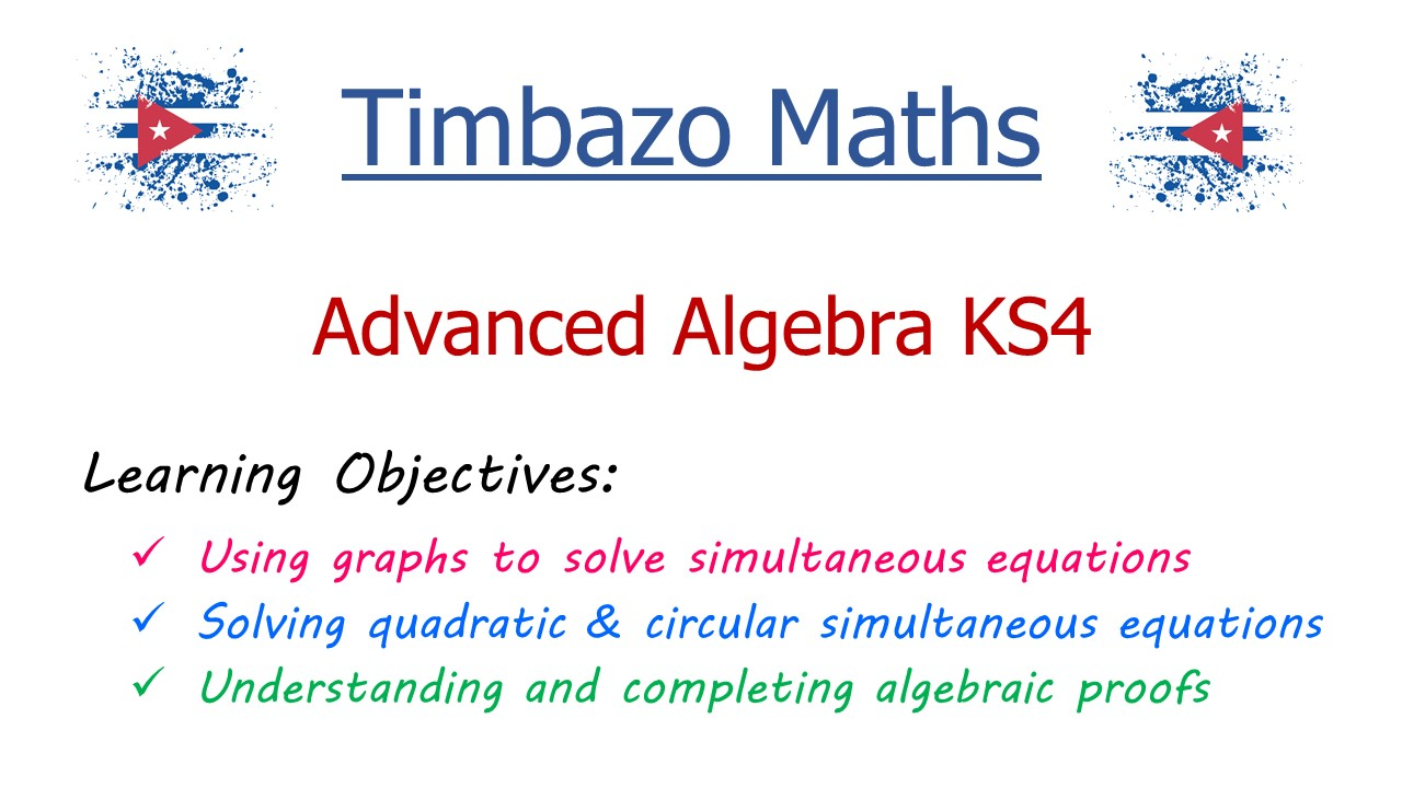 Advanced Algebra KS4