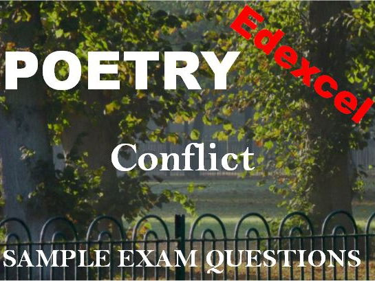 Edexcel Conflict Poetry - Sample Exam Questions - Edexcel GCSE New Spec