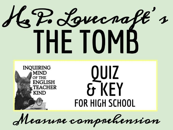 """""""The Tomb"""" by H.P. Lovecraft Quiz"""