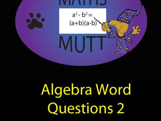 Drill Questions:  Algebra Word Questions 2