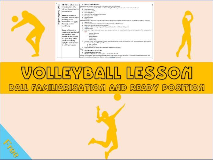 Volleyball lesson plan - introduction to volleyball, familiarisation, the ready position year 7