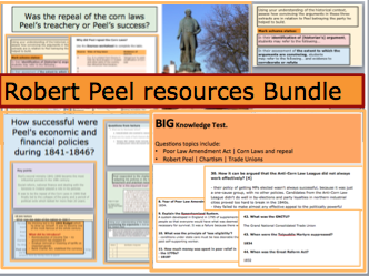 Robert Peel Bundle - *FULL A-LEVEL LESSONS, Big Test for Revision and Peer-Assessment