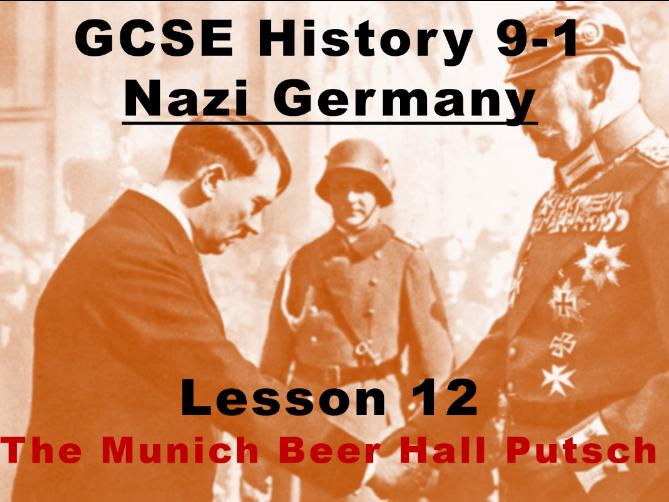Nazi Germany - GCSE History 9-1 - The Munich Beer Hall Putsch