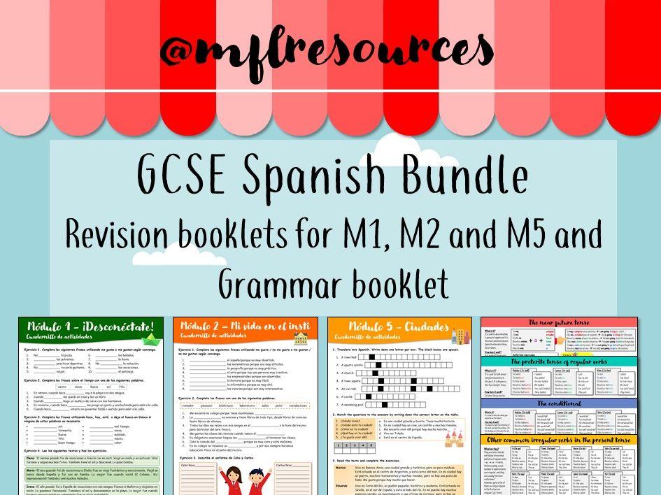 GCSE Spanish - Modulos 1, 2, 3, 5, 7, 8 and grammar booklet.
