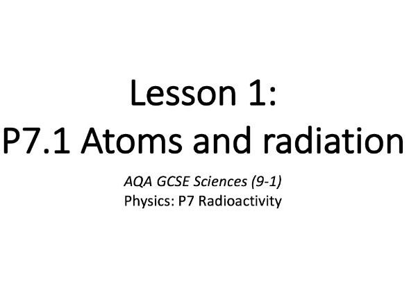P7.1 Atoms and radiation