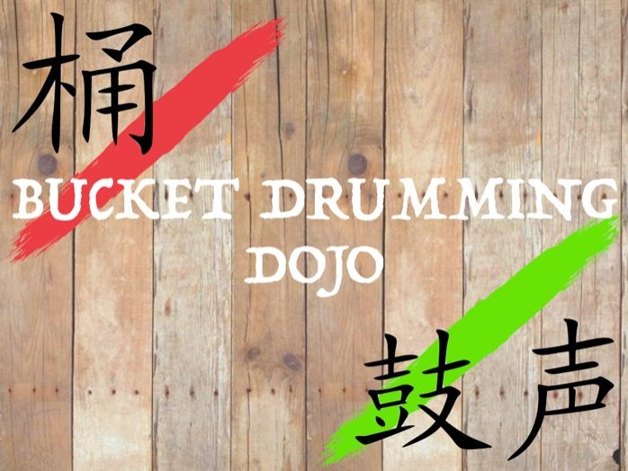 Bucket Drumming Dojo