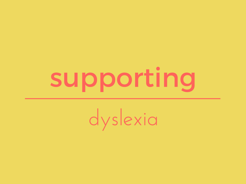 Supporting dyslexia