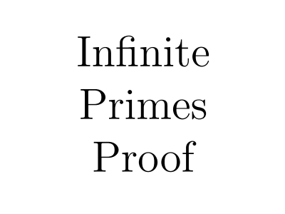 Infinite Primes - One Page Proof
