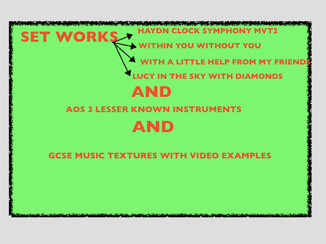 GCSE MUSIC Set works, Textures and Lesser-Known Instruments