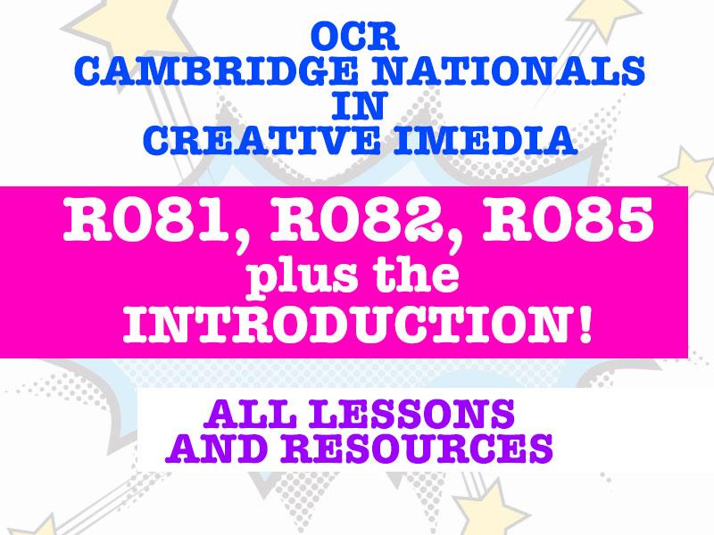 OCR Cambridge Nationals R081, R082, R085, Introduction Bundle