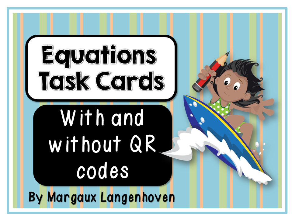 Equations Task Cards (with and without QR codes)