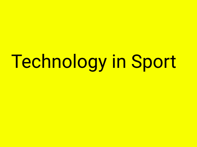 A-Level PE (OCR): Technology in Sport