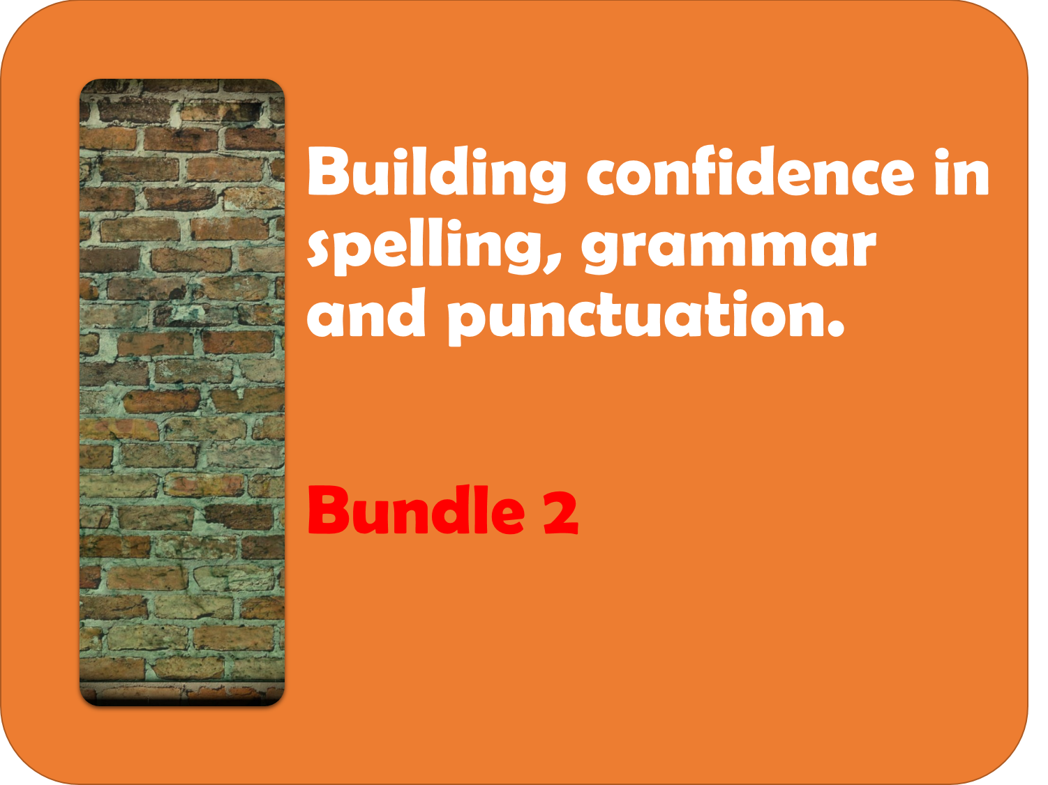 Building confidence in spelling, punctuation and grammar 2