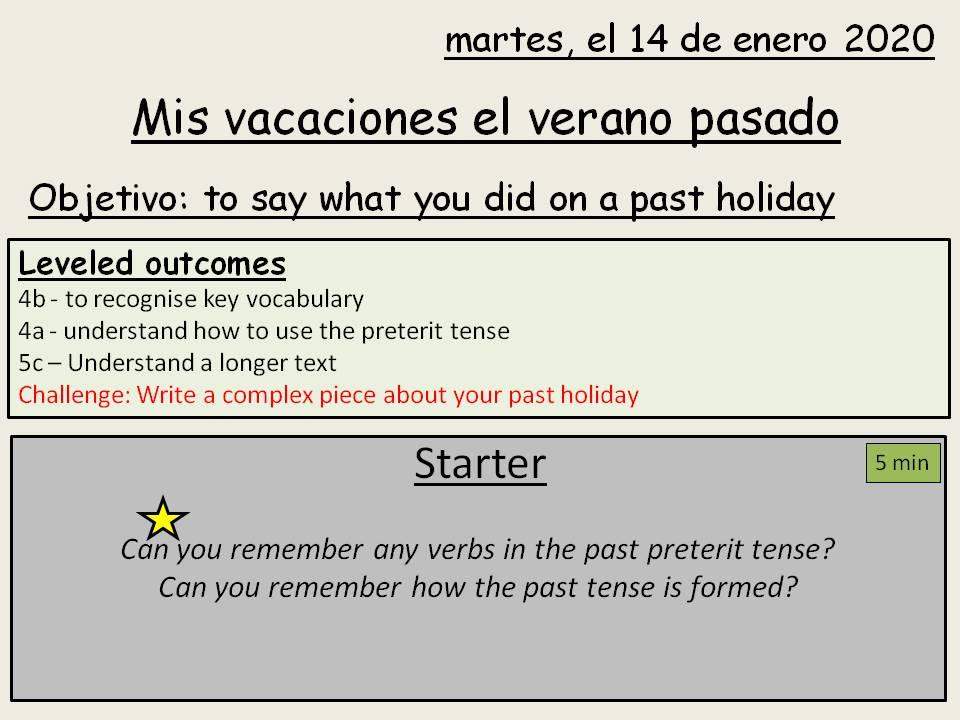Mis vacaciones el verano pasado - Past holiday - y10 Spanish