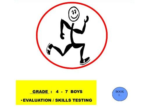 Physical Education Sport Skills Evaluation / Testing. Phase 1. Gr. 4-7