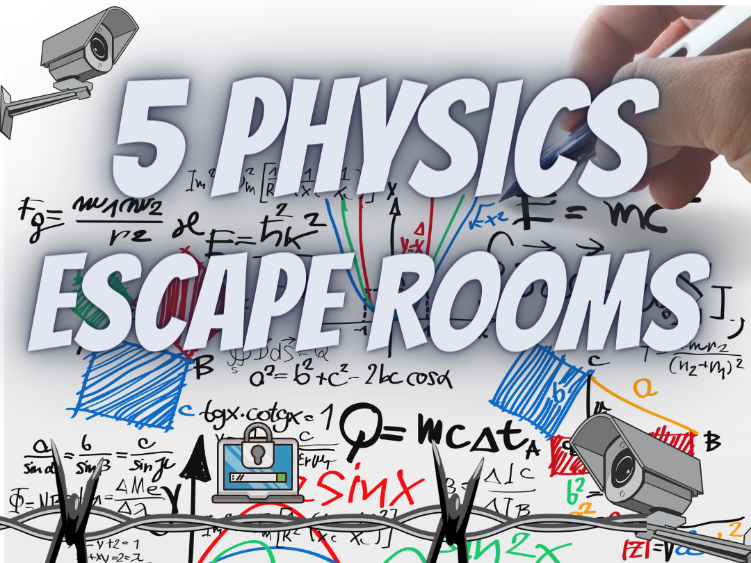 Physics Science Escape Rooms