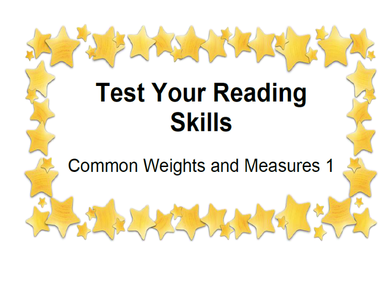 Test Your Reading Skills Common Weights and Measures 1