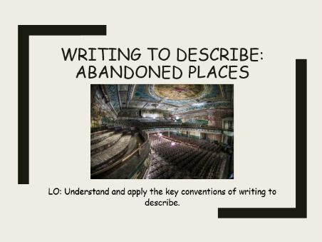 Descriptive writing SOW - Abandoned places