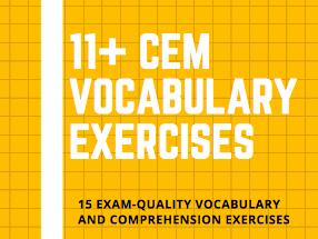 11+ CEM Vocabulary and Comprehension