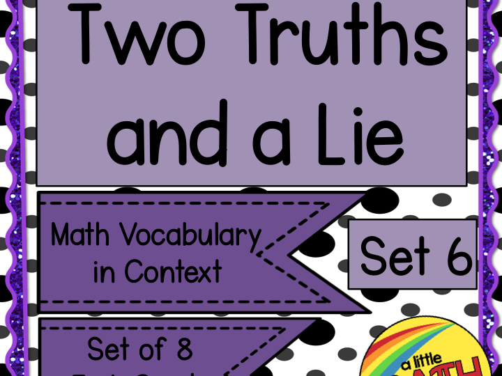 Two Truths and a Lie - Math Vocabulary Set 6