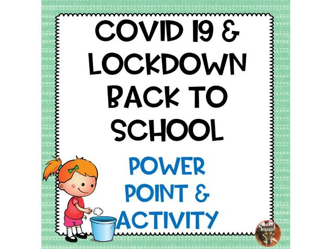Covid 19 and Lockdown Back To School