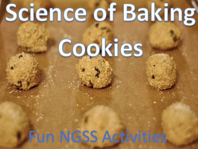 NGSS Science of Baking Cookies