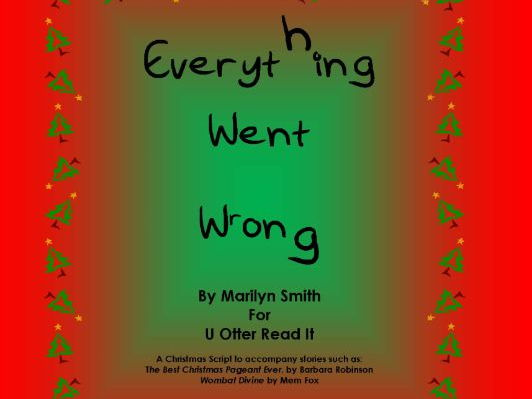 Everything Went Wrong - a Readers Theatre Script