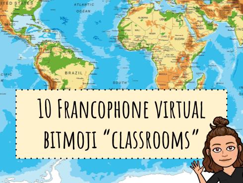 "10 Francophone Cultural Virtual Bitmoji ""classrooms"""