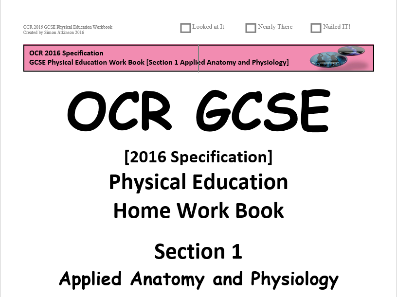 GCSE Physical Education (2016 OCR Specification) Section 1 [Applied Anatomy & Physiology]