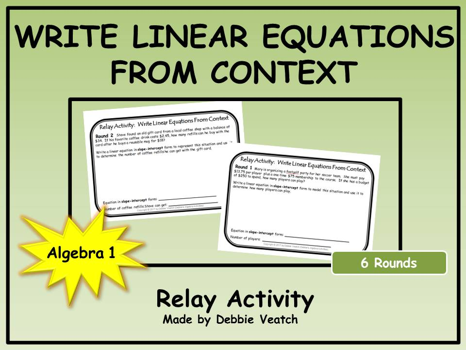 Write Linear Equations From Context Relay Activity