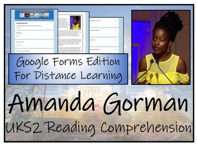 UKS2 Amanda Gorman Reading Comprehension & Distance Learning Activity