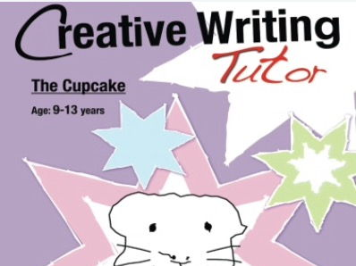 The Cupcake:  Brush Up On Your Writing Skills (Creative Writing Tutor) (ages 9-13 years)