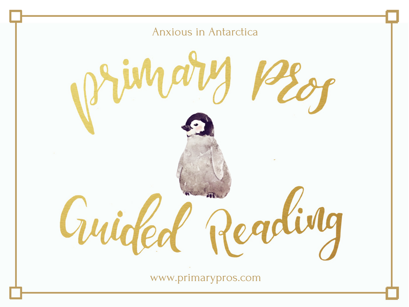 Year 3 & 4 Guided Reading Text - Anxious in Antarctica