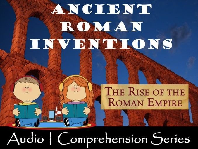 Roman Inventions | Distance Learning | Audio & Comprehension