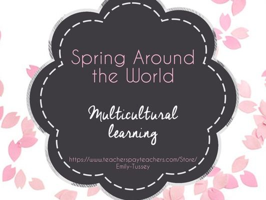 Spring Around the World Multicultural Learning and Art Project