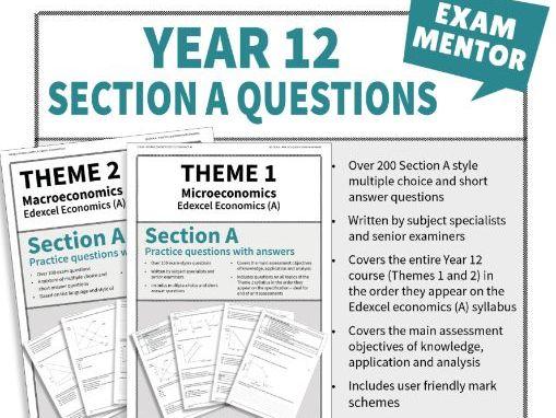 Edexcel Economics (A) Section A questions - Year 12 COMPLETE SET