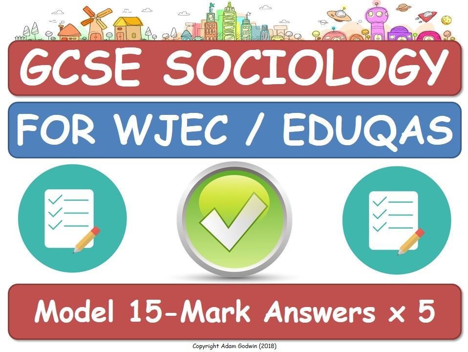 GCSE Sociology - Model 15-Mark Answers (x5) - Social Stratification - WJEC EDUQAS  [Exam Assessment]