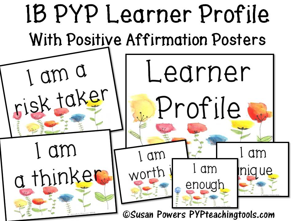 IB PYP Learner Profile Floral Posters with Positive Affirmations