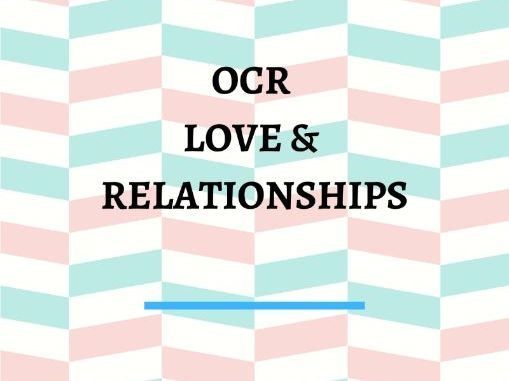Love and Relationships Poetry for OCR A-Level Revision Worksheet